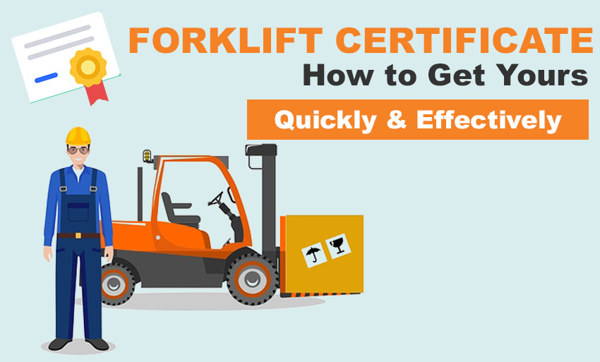 Forklift Certificate How To Get Yours Quickly And Effectively