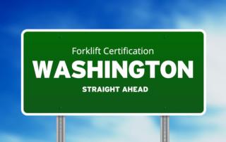 Forklift Certification in Washington