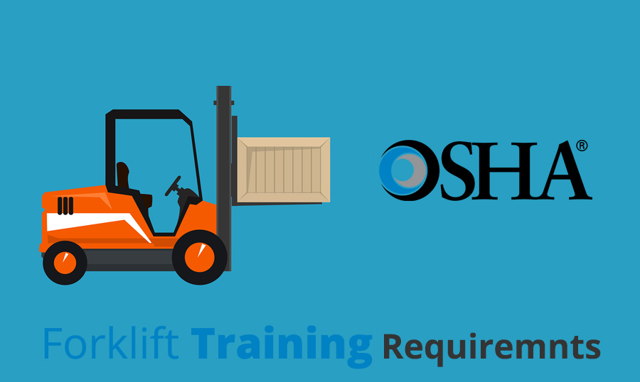 OSHA Forklift Training Requirements