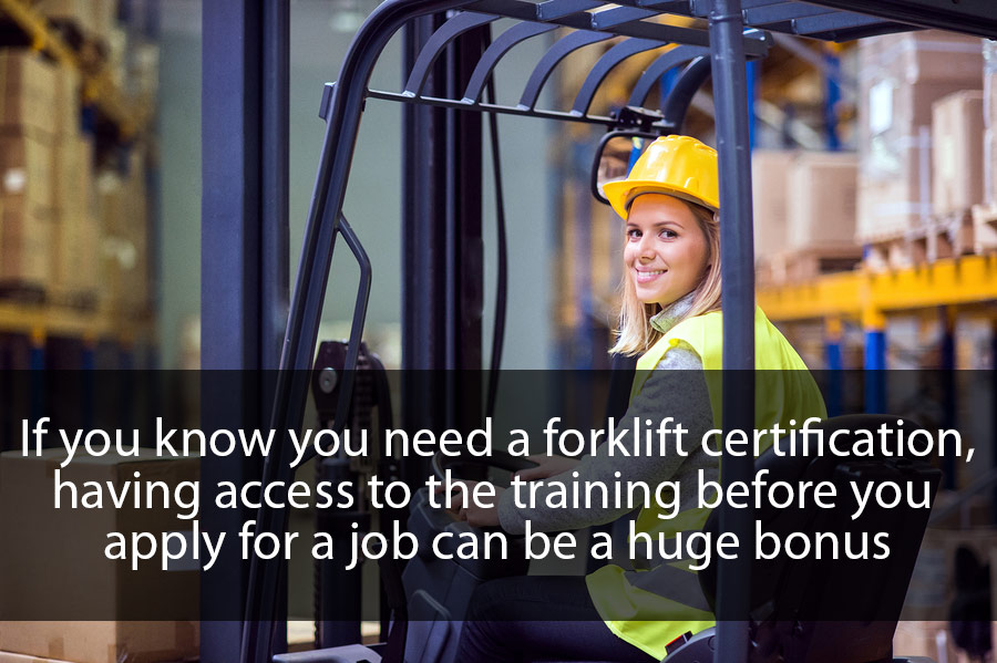get a forklift certification online to improve your chances of getting hired