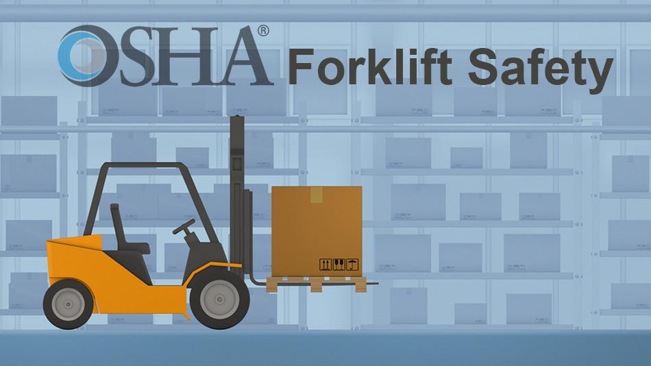 OSHA Forklift Safety